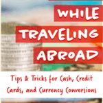 Money While Traveling Abroad