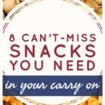 Carry On Snacks