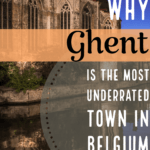 Why Ghent is the Most Underrated Town in Belgium