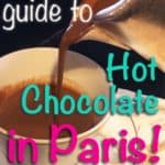 The Ultimate Guide to Hot Chocolate in Paris