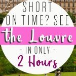 See the Louvre in Just 2 Hours