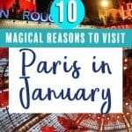 10 Magical reasons to visit Paris in January