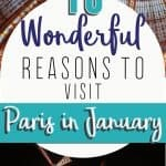 10 Wonderful Reasons to Visit Paris in January